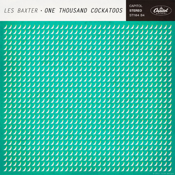Les Baxter - One Thousand Cockatoos