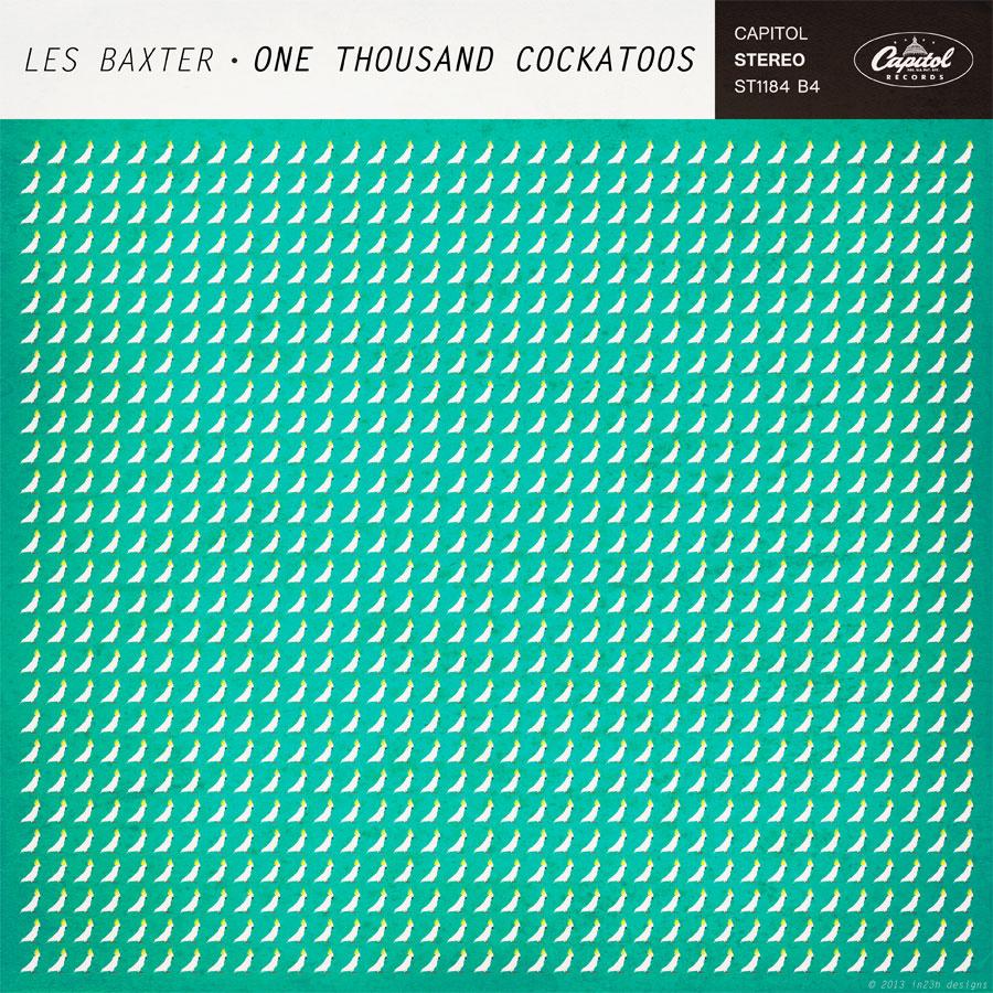 Les Baxter - One Thousand Cockatoos